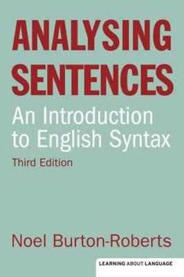 Analysing Sentences - Learning About Language (Paperback)