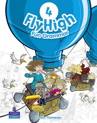 Fly High Level 4 Fun Grammar Pupils Book - Fly High (Paperback)