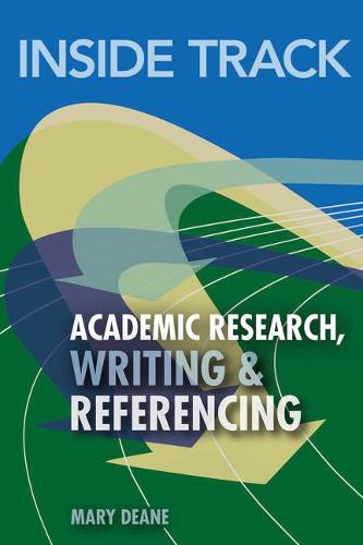 Inside Track to Academic Research, Writing & Referencing (Paperback)