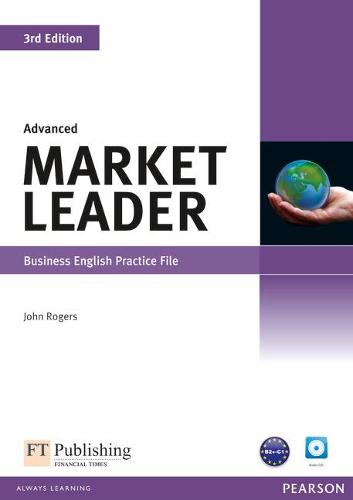 Market Leader 3rd Edition Advanced Practice File & Practice File CD Pack - Market Leader