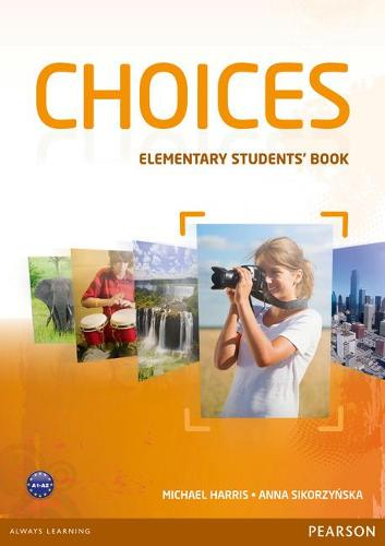 Choices Elementary Students' Book - Choices (Paperback)