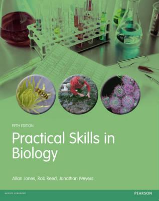 Practical Skills in Biology - Practical Skills (Paperback)