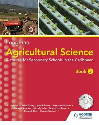 Agricultural Science Book 3 (2nd edition): A Lower Secondary Course forthe Caribbean