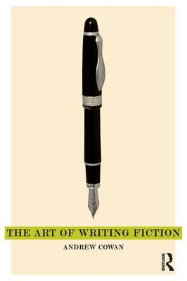 The Art of Writing Fiction (Paperback)