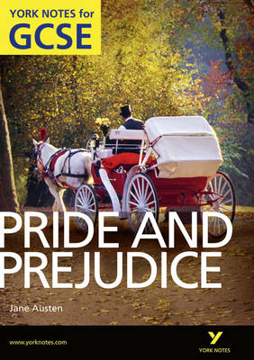 Pride and Prejudice: York Notes for GCSE (Grades A*-G) - York Notes (Paperback)