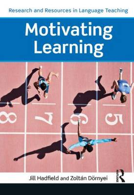 Motivating Learning - Research and Resources in Language Teaching (Paperback)