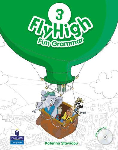 Fly High Level 3 Fun Grammar Pupils Book and CD Pack - Fly High