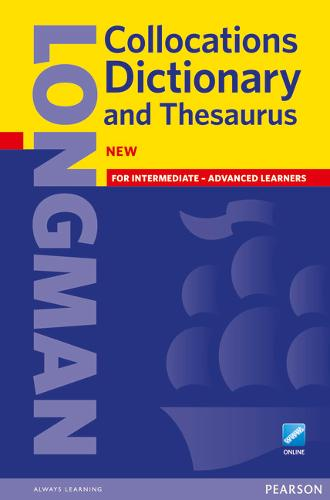 Longman Collocations Dictionary and Thesaurus Cased with online - Longman Collocations Dictionary and Thesaurus