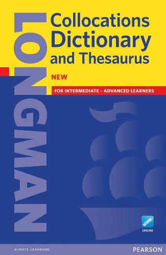 Longman Collocations Dictionary and Thesaurus Paper with online - Longman  Collocations Dictionary and Thesaurus