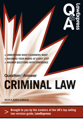Law Express Question and Answer: Criminal Law (Revision Guide) - Law Express Questions & Answers (Paperback)