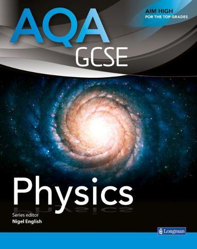 AQA GCSE Physics Student Book - AQA GCSE Science 2011 (Paperback)