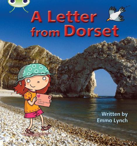 A A Letter from Dorset: Bug Club Phonics Bug Non-fiction Set 11 A Letter from Dorset Non-Fiction Set 11 - Phonics Bug (Paperback)