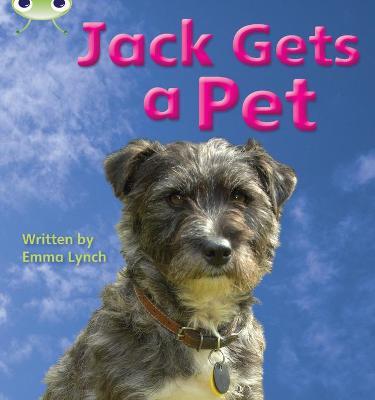 Jack Gets a Pet: Bug Club Phonics Bug Non-fiction Set 06 Jack Gets a Pet Set 06 - Phonics Bug (Paperback)