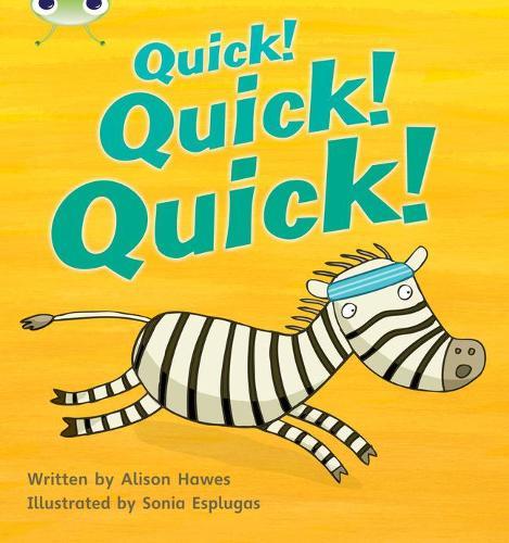Bug Club Phonics Bug Set 07 Quick! Quick! Quick! - Phonics Bug (Paperback)