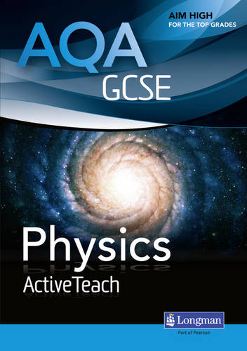 AQA GCSE Physics ActiveTeach - AQA GCSE Science 2011 (CD-ROM)