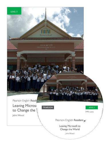 Level 3: Leaving Microsoft to Change the World Book and MP3 Pack - Pearson English Graded Readers