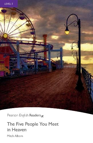 Level 5: The Five People You Meet In Heaven: Industrial Ecology - Pearson English Graded Readers (Paperback)