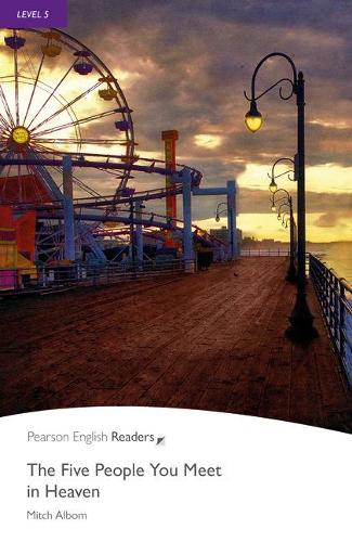 Level 5: The Five People You Meet in Heaven Book and MP3 Pack - Pearson English Graded Readers