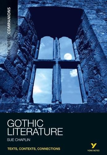 York Notes Companions Gothic Literature - York Notes Companions (Paperback)