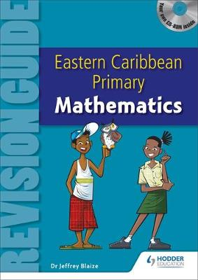 Eastern Caribbean Primary Revision Guide: Mathematics