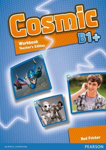 Cosmic B1+ Workbook Teacher's Edition & Audio CDPack - Cosmic