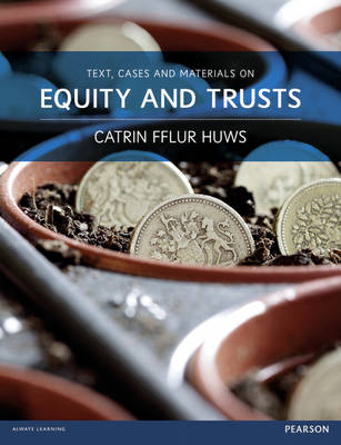 Text, Cases and Materials on Equity and Trusts (Paperback)