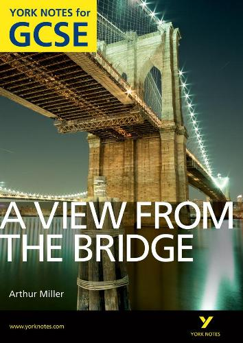 A View From The Bridge: York Notes for GCSE (Grades A*-G) - York Notes (Paperback)