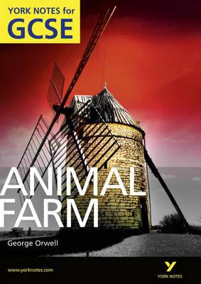 Animal Farm: York Notes for GCSE (Grades A*-G) - York Notes (Paperback)