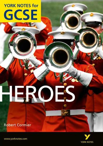 Heroes: York Notes for GCSE (Grades A*-G) - York Notes (Paperback)
