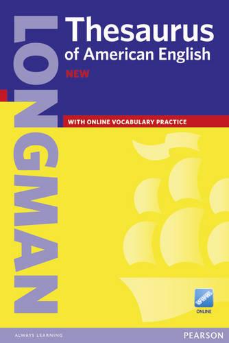Longman Thesaurus of American English paper&Online (K-12) - American Thesaurus