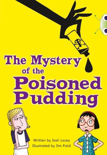 The The Mystery of the Poisoned Pudding: BC Blue (KS2) B/4A The Mystery of the Poisoned Pudding Blue (KS2) B/4a - BUG CLUB (Paperback)