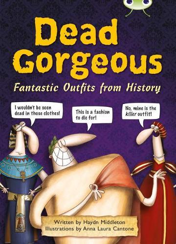 Dead Gorgeous: BC NF Brown B/3B Dead Gorgeous NF Brown B/3b - BUG CLUB (Paperback)