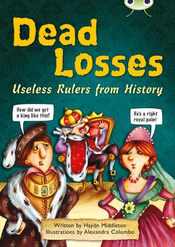 Dead Losses: BC NF Grey B/4C Dead Losses NF Grey B/4c - BUG CLUB (Paperback)