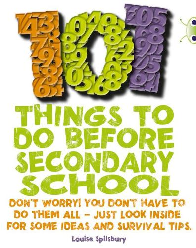 101 Things to Do Before Secondary School: BC NF Red (KS2) B/5B 101 Things to do before Secondary School NF Red (KS2) B/5b - BUG CLUB (Paperback)