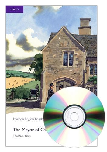 Level 5: The Mayor Of Casterbridge Book and MP3 Pack - Pearson English Graded Readers