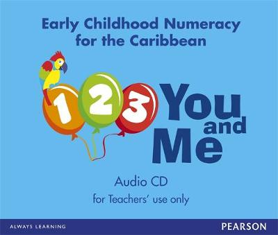 1, 2, 3, You and Me: Early Childhood Numeracy for the Caribbean audio CD (CD-Audio)
