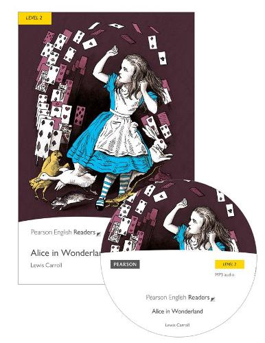 Level 2: Alice in Wonderland Book and MP3 Pack - Pearson English Graded Readers