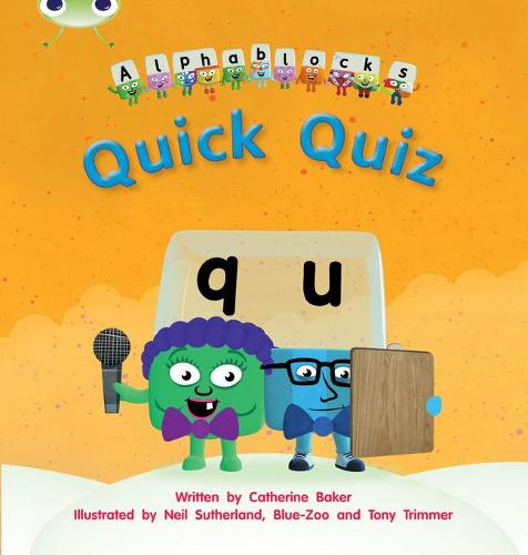 Quick Quiz: Bug Club Phonics Bug Alphablocks Set 07 Quick Quiz Alphablocks Set 07 - Phonics Bug (Paperback)