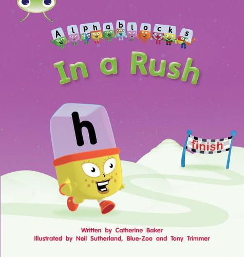 In a Rush: Bug Club Phonics Bug Alphablocks Set 08 In a Rush Alphablocks Set 08 - Phonics Bug (Paperback)