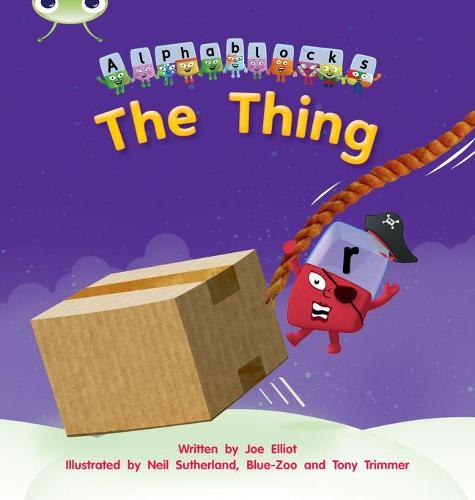 The The Thing: Bug Club Phonics Bug Alphablocks Set 08 The Thing Alphablocks Set 08 - Phonics Bug (Paperback)