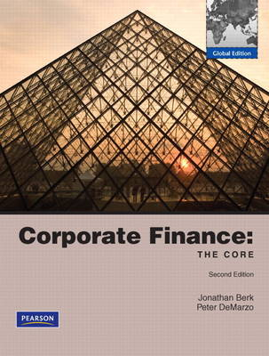 Corporate Finance: The Core with MyFinanceLab