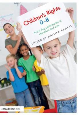 Children's Rights 0-8: Promoting participation in education and care (Paperback)