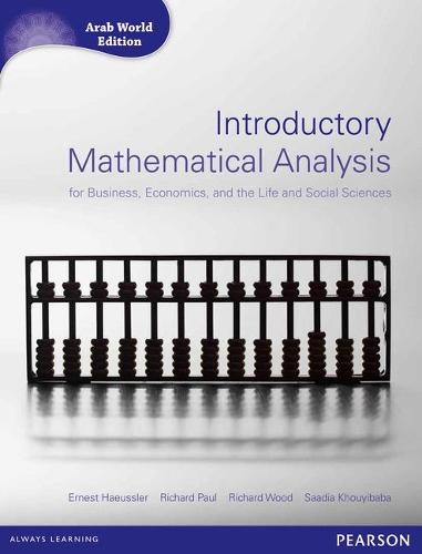 Introductory Mathematical Analysis for Business, Economics and Life and Social Sciences (Arab World Editions) with MathXL