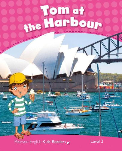 Level 2: Tom at the Harbour CLIL - Pearson English Kids Readers (Paperback)