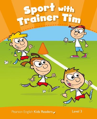 Level 3: Sport with Trainer Tim CLIL - Pearson English Kids Readers (Paperback)