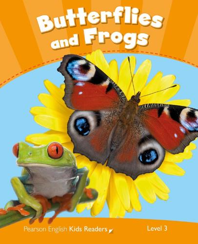 Level 3: Butterflies and Frogs CLIL - Pearson English Kids Readers (Paperback)