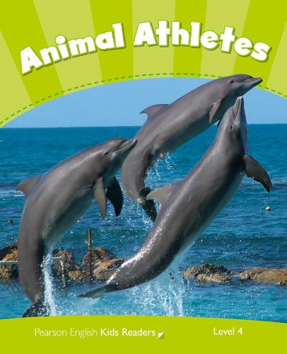 Level 4: Animal Athletes CLIL - Pearson English Kids Readers (Paperback)