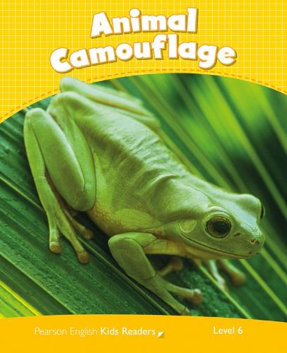 Level 6: Animal Camouflage CLIL - Pearson English Kids Readers (Paperback)