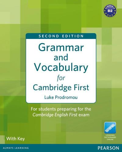Grammar & Vocabulary for FCE 2nd Edition with key + access to Longman Dictionaries Online - Grammar and Vocabulary