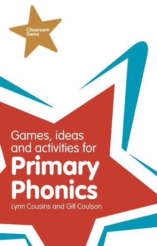 Games, Ideas and Activities for Primary Phonics - Classroom Gems (Paperback)